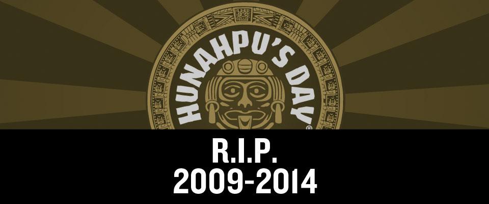 HUNAHPU'S DAY 2014 RIP