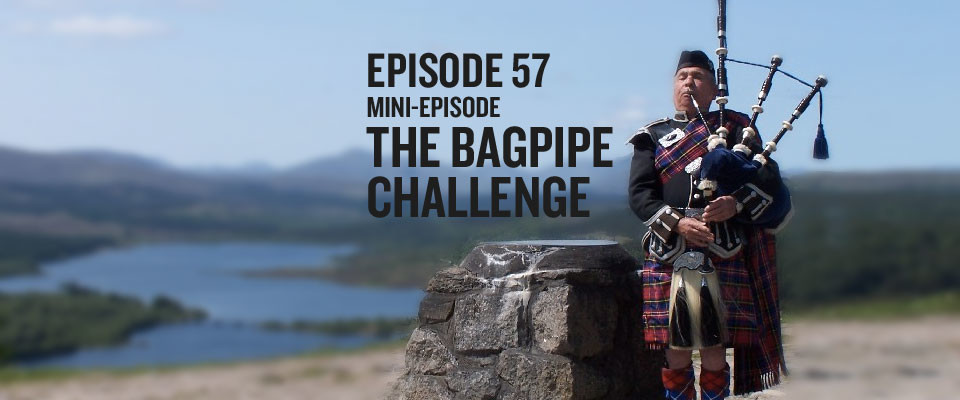 bagpipe challenge
