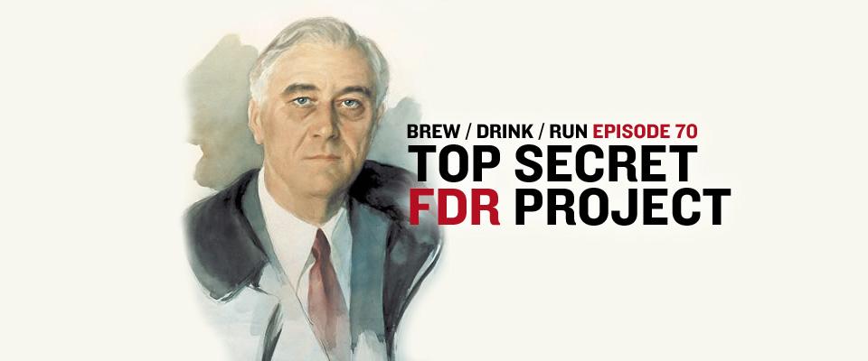 TOP SECRET FDR PROJECT