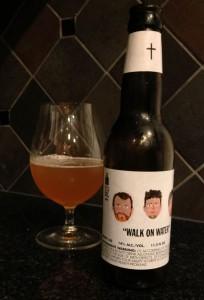 walk on water beer review