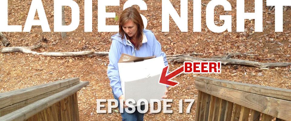 beer podcast episode 17: ladies night